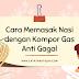 Cara Memasak Nasi dengan Kompor Gas Anti Gagal, Ikuti 3 Langkah Ini!