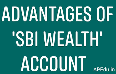 Advantages of 'SBI Wealth' Account