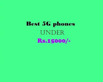 Best5GPhonesUnderRs15000