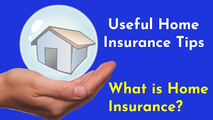 Useful Home Insurance Tips 2020