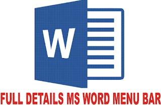 Full details of Ms Word Menu Bar Functions