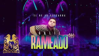 LETRA El De La Guitarra Galil Rameado