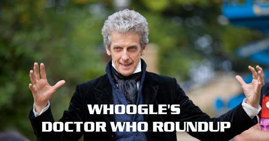 Doctor Who Weekly Roundup on Friday, 27th January 2017