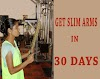 Get Slim Arms in 30 DAYS