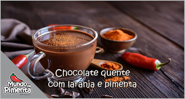 Chocolate quente com laranja e pimenta