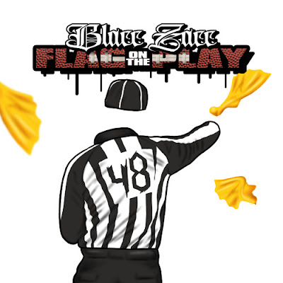 BLACC ZACC - FLAG ON THE PLAY