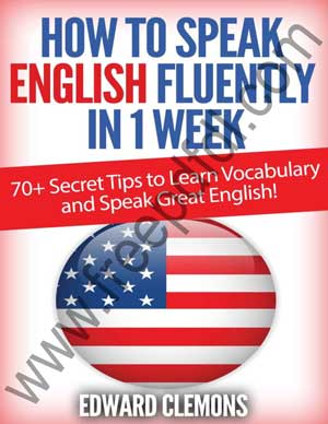 How to Speak English Fluently in 1 Week