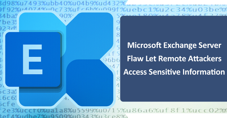 Microsoft Exchange Server Flaw Let Remote Attackers Access Sensitive Information