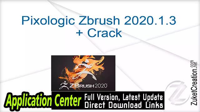 Pixologic Zbrush 2020.1.3 + Crack