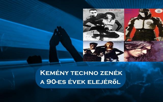 Kemény techno zenék a 90-es évek elejéről