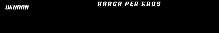 Harga Kaos