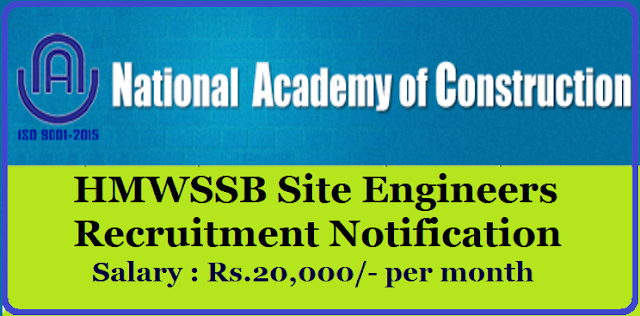 NATIONAL ACADEMY OF CONSTRUCTION Recruitment NOTIFICATION for Site Engineers on Outsourcing basis to work in HMWS&SB projects Applications are invited online from qualified candidates belongs to Multi zone-II Application shall be submitted through NAC Website (www.nac.edu.in) to the post of Site Engineers./2019/11/NATIONAL-ACADEMY-OF-CONSTRUCTION-Recruitment-NOTIFICATION-for-Site-Engineers-on-Outsourcing-basis-to-work-in-HMWS-SB-projects-apply-online-nac.edu.in.html