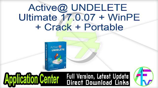 Active@ UNDELETE Ultimate 17.0.07 + WinPE + Crack + Portable