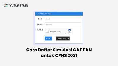 Cara Daftar Simulasi CAT BKN Resmi | CPNS PPPK 2021