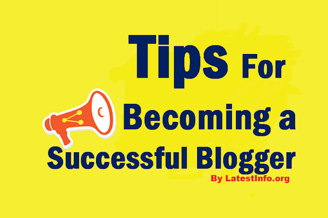 Tips for Becoming a Successful Blogger