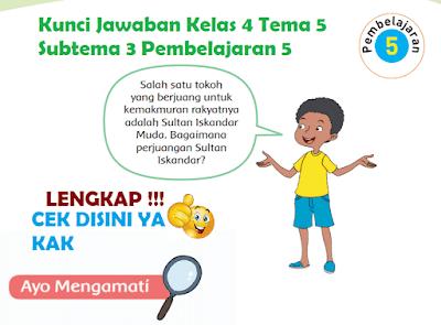 Kunci Jawaban Kelas 4 Tema 5 Subtema 3 Pembelajaran 5 www.simplenews.me