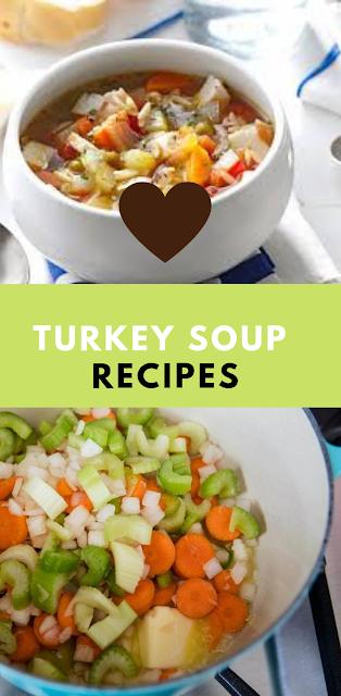 TURKEY SOUP RECIPES