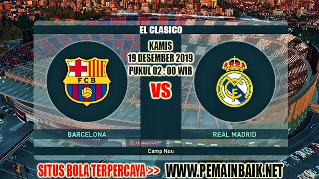 Prediksi Pertandingan El Clasico : Barcelona Vs Real Madrid