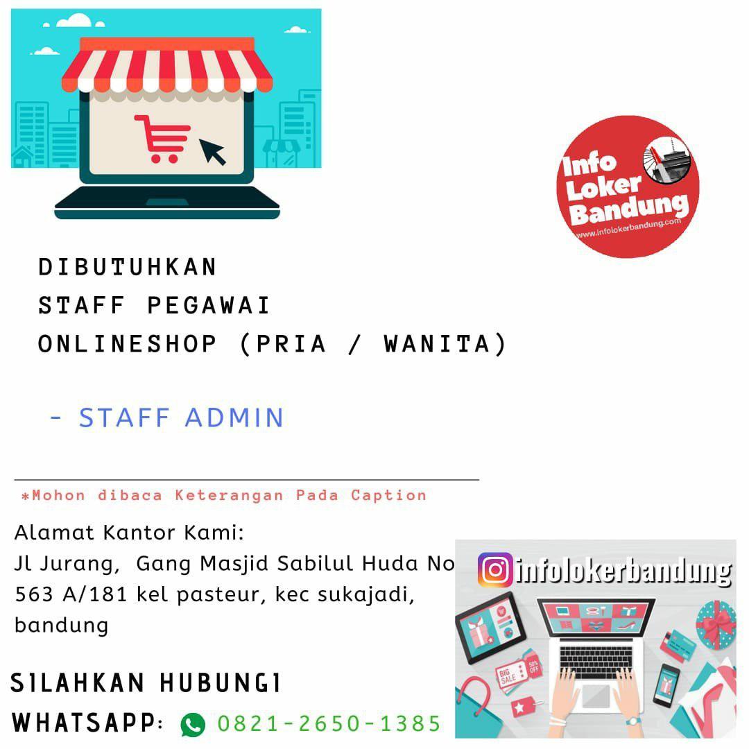 Lowongan Kerja Staff Admin Online Shop Bandung Juli 2019
