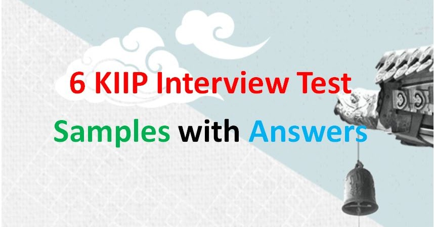 6 KIIP Interview Test Samples with Answers (PDF) - Study ...