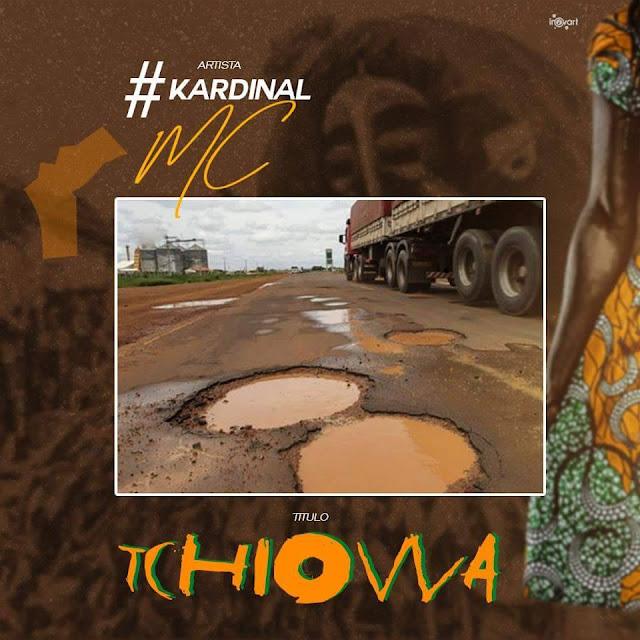 """O rapper angolano Kardinal Mc, lança o som """"Tchiowa"""" com prod do: MadKutz"""