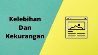 Kelebihan Dan Kekurangan Blog Dengan Blogspot