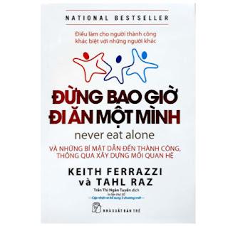 Đừng Bao Giờ Đi Ăn Một Mình (Tái Bản) ebook PDF EPUB AWZ3 PRC MOBI