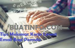 Buat Info - Tips Melamar Kerja Lewat Email Bagi Pemula