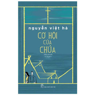 Cơ Hội Của Chúa (Tiểu Thuyết) ebook PDF EPUB AWZ3 PRC MOBI