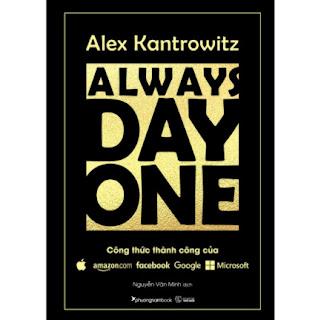 Always Day One - Công Thức Thành Công Của Amazon Facebook Google Microsoft ebook PDF EPUB AWZ3 PRC MOBI