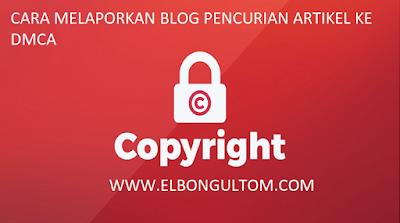 cara melaporkan blog pencurian artikel ke dmca