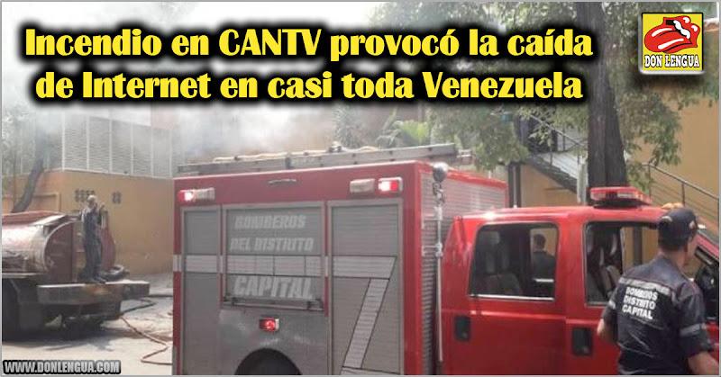 Incendio en CANTV provocó la caída de Internet en casi toda Venezuela