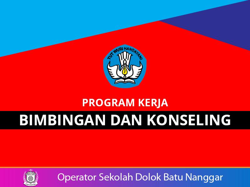 Program Kerja Bimbingan Dan Konseling Bk Smp Kelas 8 Kurikulum 2013 Operatorsekolahdbn Com Informasi Pendidikan Indonesia