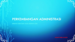 Perkembangan Administrasi