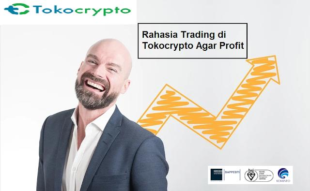 Rahasia Trading di Tokocrypto Agar Profit Bagi Pemula