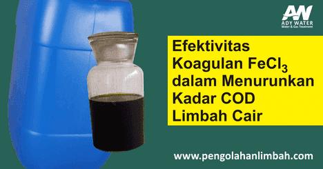 efektivitas koagulan FeCl3 menurunkan COD limbah cair