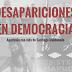 Desapariciones forzadas en democracia