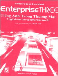 Enterprise Three - Tiếng Anh Trong Thương Mại - C.J. Moore