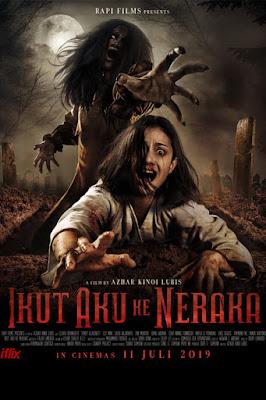 Sinopsis Film Ikut Aku ke Neraka (2019)