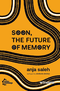 """A yellow book cover with thick wavy lines weaving across it, mostly black lines but also three white ones. The title """"Soon, The Future of Memory"""" is in black capitals. The author's name, Anja Saleh, is in lower case, also written in black.."""