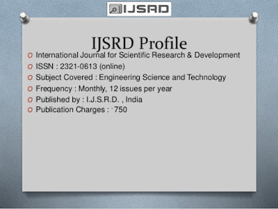 International Journal for Scientific Research and Development - IJSRD Journal
