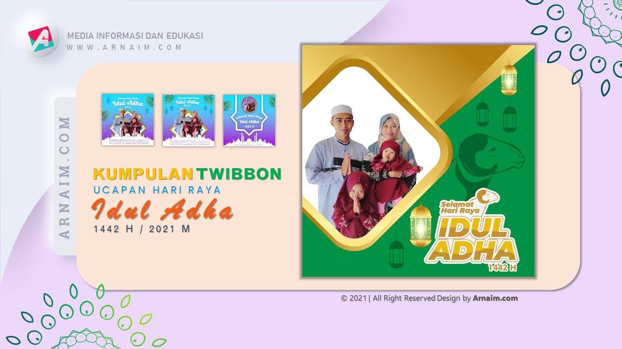 ARNAIM.COM  - DESIGN TWIBBON KEREN UCAPAN HARI RAYA IDUL ADHA 1442 H (1)