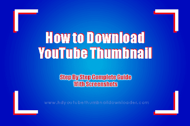 How to Download YouTube Thumbnail? Step By Step Guide