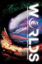 Far Worlds ed. by J.L. Gribble
