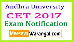 Andhra University CET 2017 Exam Notification