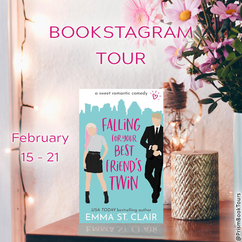 Check out the Bookstagram Tour for FALLING FOR YOUR BEST FRIEND'S TWIN by Emma St. Clair!