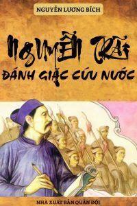 Nguyễn Trãi đánh giặc cứu nước - Nguyễn Lương Bích