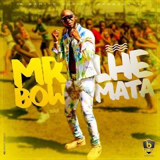 Mr Bow - Lhe Mata