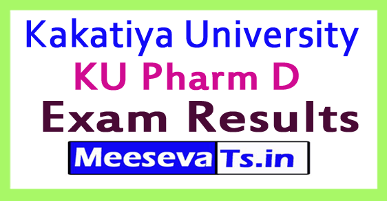 Kakatiya University KU Pharm D Exam Results 2017