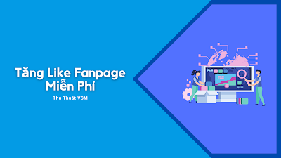 Tăng Like Fanpage, Buff Like, Hacklike Fanpage Miễn Phí 【#1 Việt Nam】